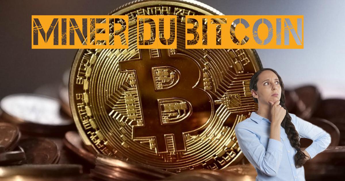 Est-ce que je mine du Bitcoin?