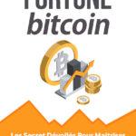 Le guide complet pour comprendre le Bitcoin et s'enrichir